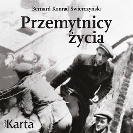 okładka Przemytnicy życiaaudiobook | MP3 | Konrad Świerczyński Bernard