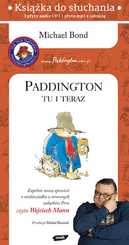 okładka Paddington tu i teraz (audio), Książka | Michael  Bond