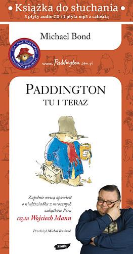 okładka Paddington tu i teraz (audio)książka |  | Michael  Bond
