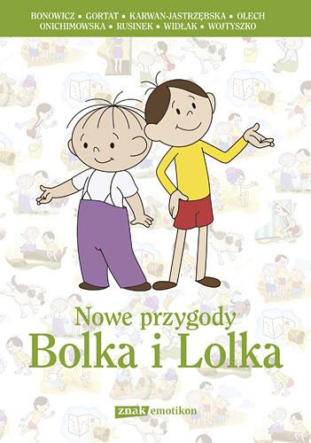 okładka Nowe przygody Bolka i Lolkaksiążka |  | Wojciech Bonowicz, Grzegorz Gortat, ...
