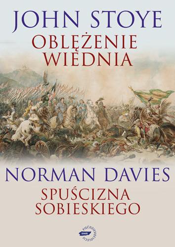 okładka Oblężenie Wiednia / Spuścizna Sobieskiego, Książka | Norman Davies, Stoye John