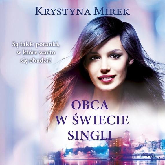 okładka Obca w świecie singliaudiobook | MP3 | Krystyna Mirek