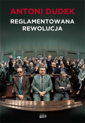 okładka Reglamentowana rewolucjaksiążka |  | Antoni Dudek