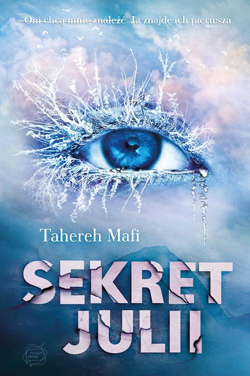 okładka Sekret Juliiksiążka      Tahereh Mafi
