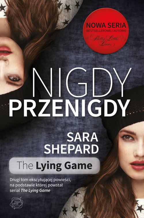 okładka Nigdy, przenigdyksiążka      Sara Shepard