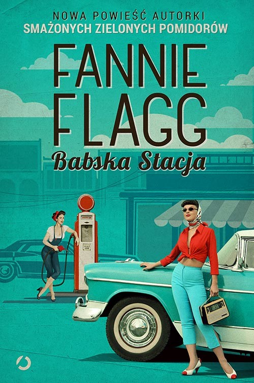okładka Babska Stacjaksiążka      Fannie Flagg