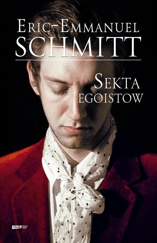 okładka Sekta egoistówksiążka |  | Eric-Emmanuel Schmitt