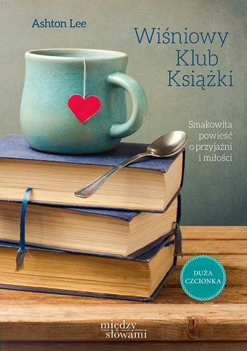 okładka Wiśniowy Klub Książki książka |  | Ashton Lee