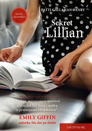 okładka Sekret Lillian , Książka   Callahan Henry Patti