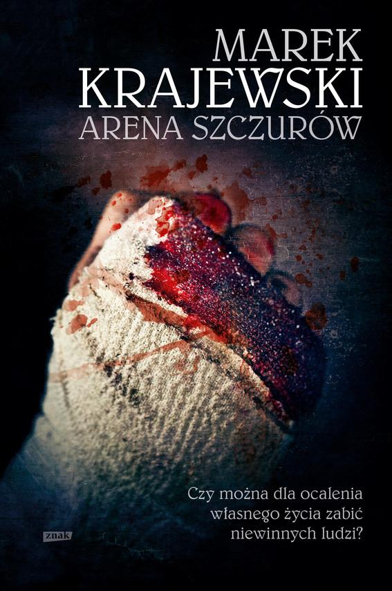 okładka Arena szczurówksiążka |  | Marek Krajewski
