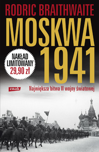 okładka Moskwa 1941. Największa bitwa II wojny światowej, Książka | Rodric Braithwaite