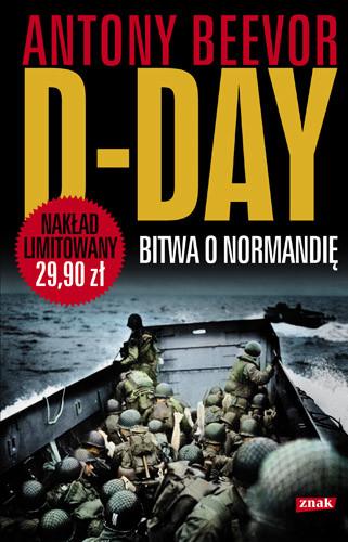 okładka D-Day. Bitwa o Normandięksiążka      Antony Beevor