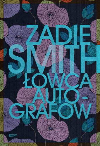 okładka Łowca autografów książka      Zadie Smith