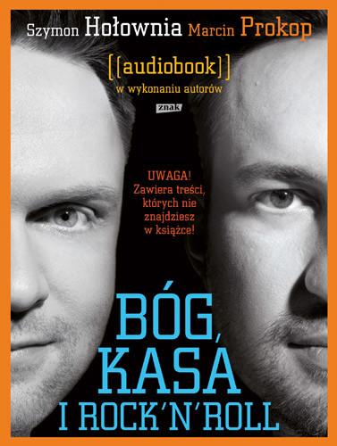 okładka Audiobook. Bóg, kasa i rock'n'roll, Książka | Hołownia Sz., Prokop M.