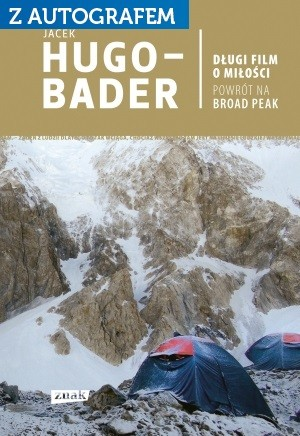 okładka Długi film o miłości. Powrót na Broad Peak książka |  | Jacek Hugo-Bader