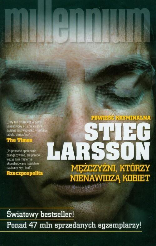 okładka Mężczyźni, którzy nienawidzą kobietksiążka |  | Stieg Larsson