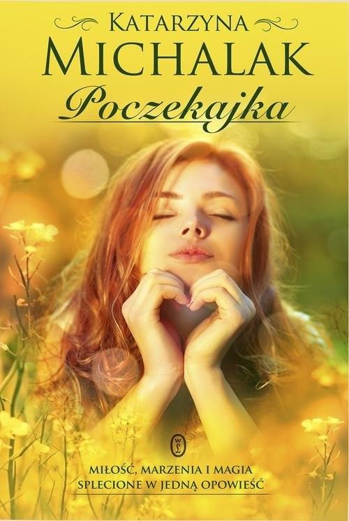 okładka Poczekajka, Książka | Katarzyna Michalak