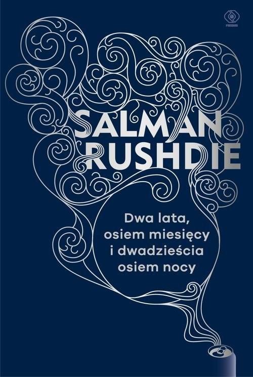 okładka Dwa lata, osiem miesięcy i dwadzieścia osiem nocyksiążka      Salman Rushdie