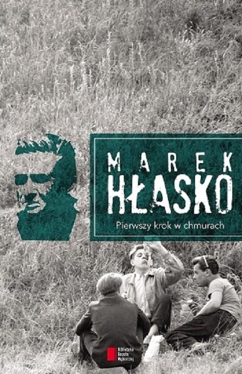 okładka Pierwszy krok w chmurachksiążka |  | Hłasko Marek