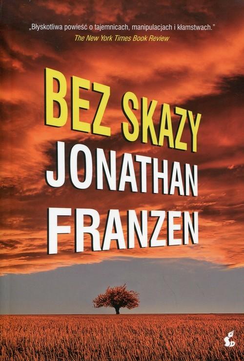 okładka Bez skazyksiążka |  | Jonathan Franzen