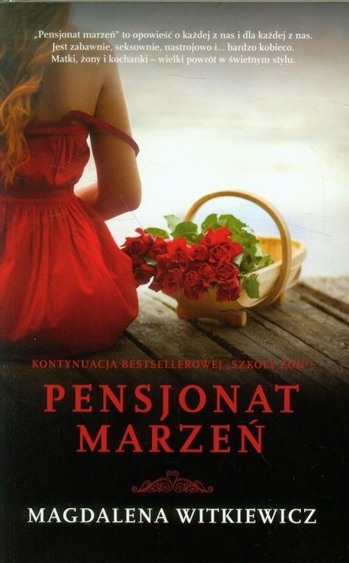 okładka Pensjonat marzeń, Książka | Magdalena Witkiewicz