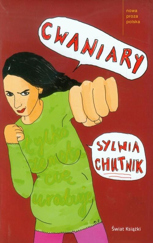 okładka Cwaniaryksiążka |  | Sylwia Chutnik
