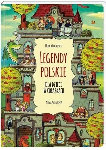 okładka Legendy polskie dla dzieci w obrazkachksiążka |  | Kucharska Nikola