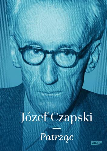 okładka Patrzącksiążka      Józef Czapski