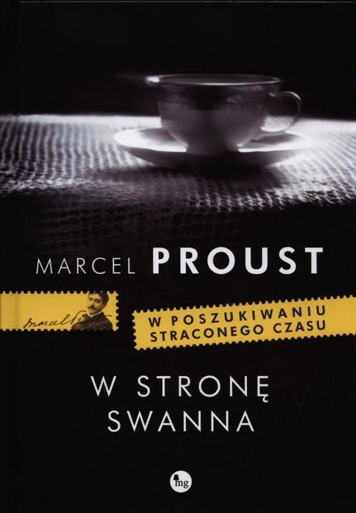 okładka W stronę Swannaksiążka      Marcel Proust