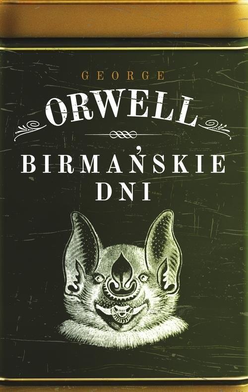 okładka Birmańskie dniksiążka      George Orwell