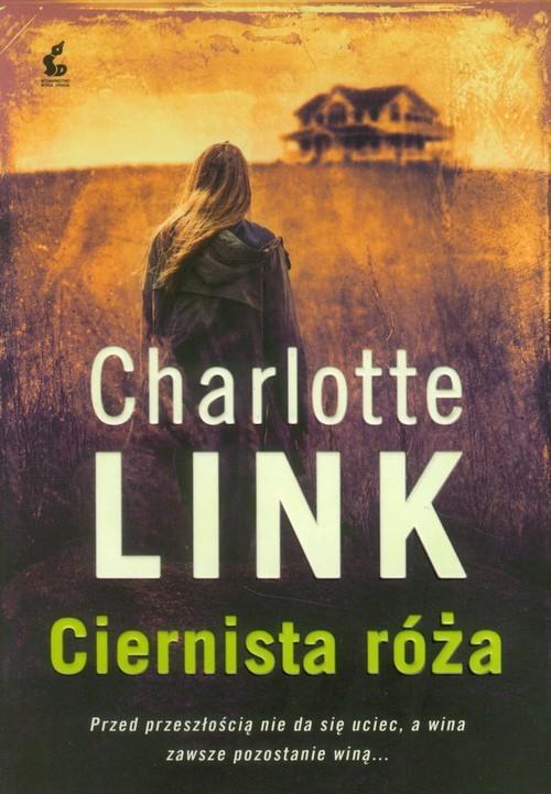 okładka Ciernista różaksiążka      Charlotte Link