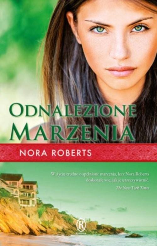 okładka Odnalezione marzeniaksiążka |  | Nora Roberts