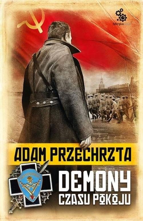 okładka Demony czasu pokojuksiążka |  | Adam  Przechrzta