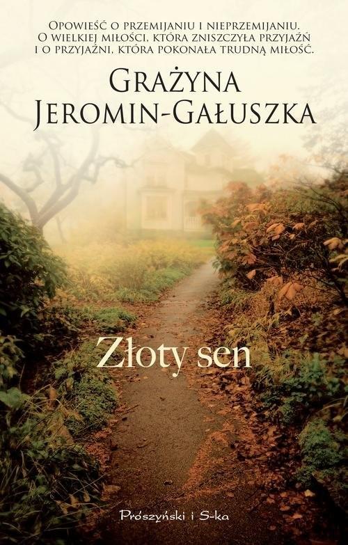 okładka Złoty sen, Książka   Grażyna Jeromin-Gałuszka