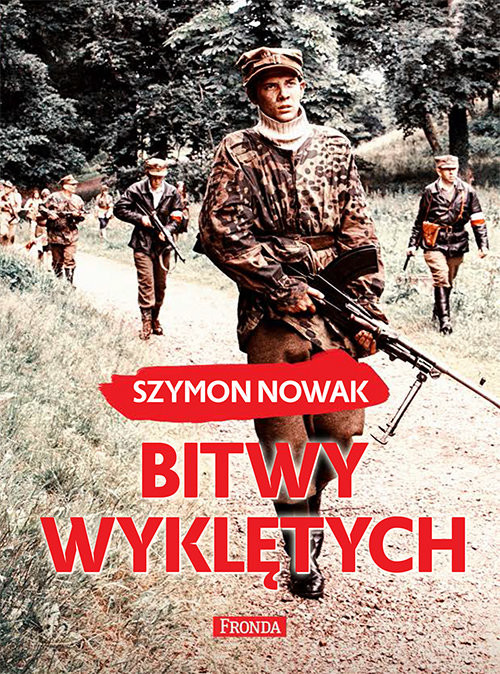 okładka Bitwy wyklętychksiążka |  | Szymon Nowak
