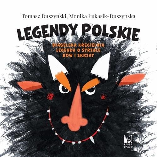 okładka Legendy polskie. Diabelska kręgielnia, Legenda o strzale, Rów i skrzat, Książka   Tomasz Duszyński, Monika Łukasik-Duszyńska
