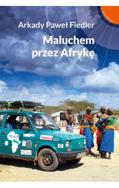 okładka Maluchem przez Afrykęksiążka |  | Paweł Fiedler Arkady