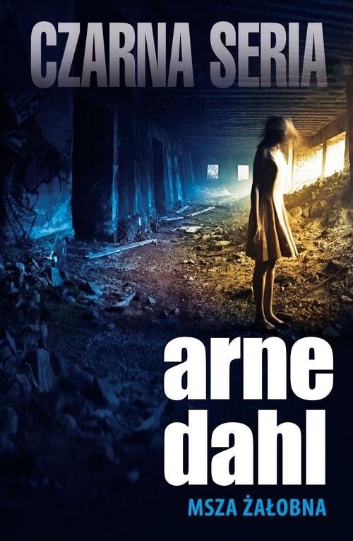 okładka Msza żałobnaksiążka |  | Arne Dahl