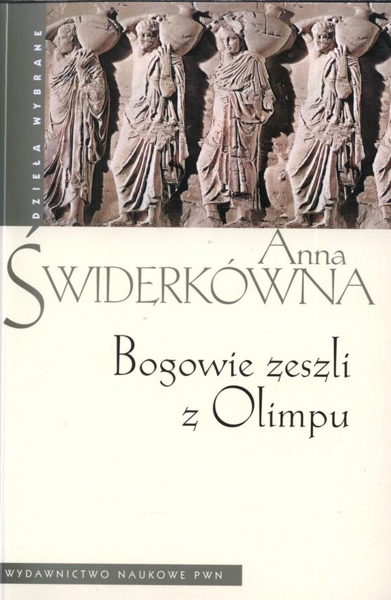 okładka Bogowie zeszli z Olimpu, Książka | Anna Świderkówna