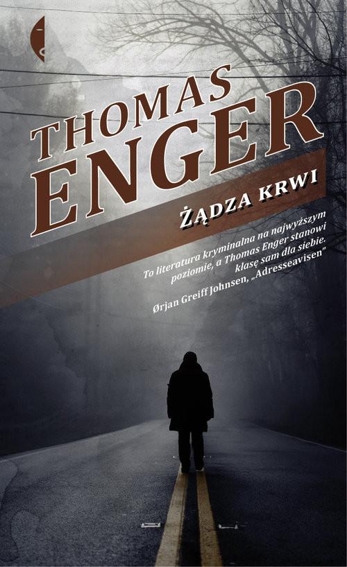 okładka Żądza krwiksiążka |  | Thomas Enger