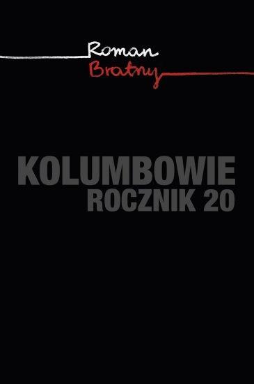 okładka Kolumbowie. Rocznik 20książka      Roman Bratny