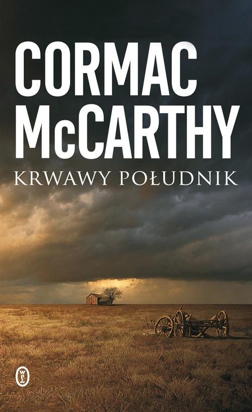 okładka Krwawy południkksiążka |  | Cormac McCarthy
