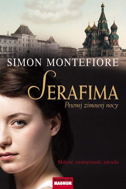 okładka Serafima Pewnej zimowej nocyksiążka |  | Simon Sebag Montefiore