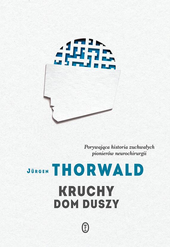 okładka Kruchy dom duszyksiążka |  | Jürgen Thorwald