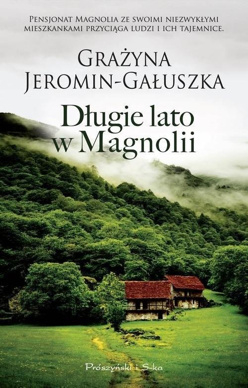 okładka Długie lato w Magnolii, Książka   Grażyna Jeromin-Gałuszka