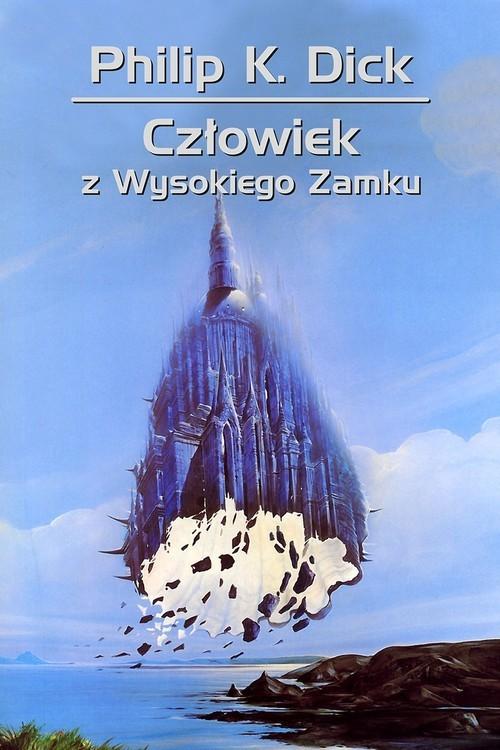 okładka Człowiek z Wysokiego Zamkuksiążka |  | Philip K. Dick