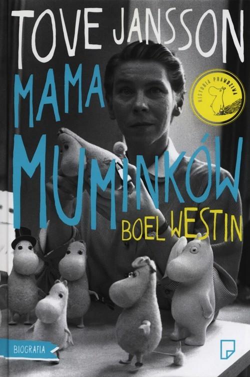 okładka Tove Jansson. Mama Muminkówksiążka |  | Boel Westin