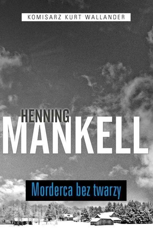okładka Morderca bez twarzyksiążka |  | Henning Mankell