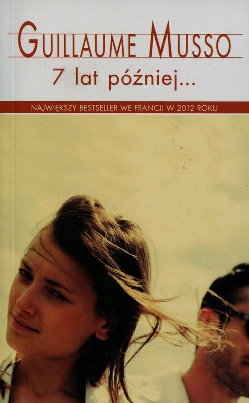 okładka 7 lat późniejksiążka      Guillaume Musso