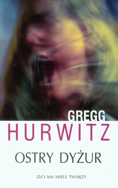 okładka Ostry dyżurksiążka |  | Gregg Hurwitz